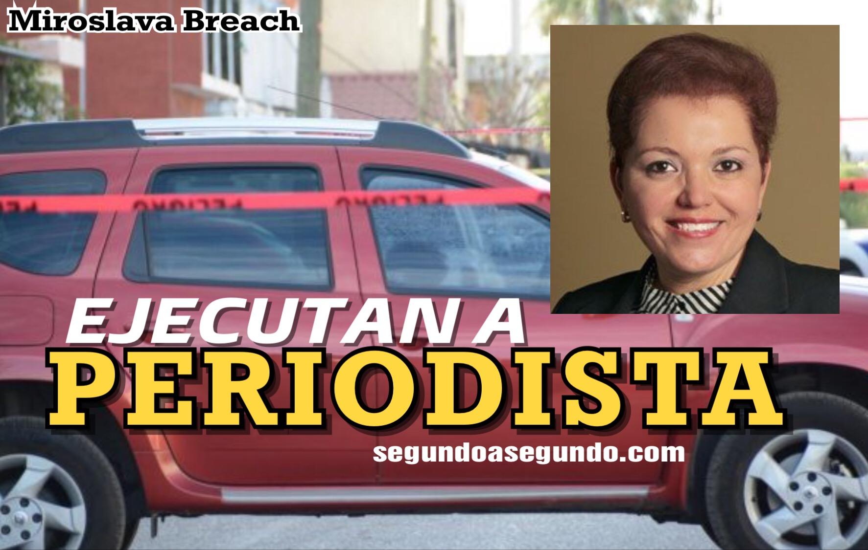 Periodista es asesinada a tiros en Chihuahua